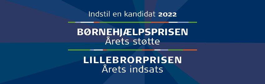 Årets Børnehjælpspris og Lillebrorpris 2022